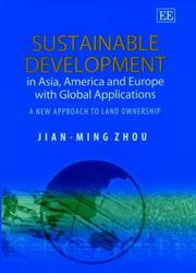 Cover of: Sustainable Development in Asia, America and Europe With Global Applications | Jian-Ming Zhou