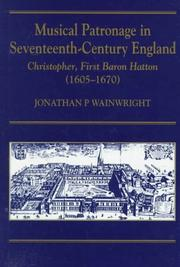 Cover of: Musical patronage in seventeenth-century England by Jonathan Wainwright