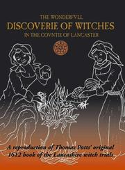 Cover of: The Wonderfvll Discoverie of Witches in the Covntie of Lancaster | Thomas Potts