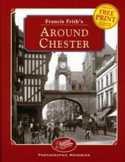 Cover of: Francis Frith's around Chester by Clive Hardy