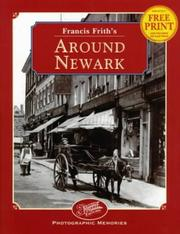 Cover of: Francis Frith's Around Newark by Clive Hardy