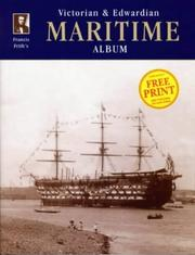 Cover of: Francis Frith's Victorian & Edwardian maritime album by Clive Hardy