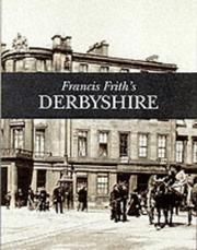 Cover of: Francis Frith's Derbyshire by Clive Hardy
