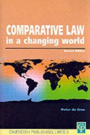 Cover of: Comparative law in a changing world | Peter De Cruz