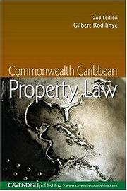Cover of: Commonwealth Caribbean Property Law 2/e | Gilbe Kodilinye