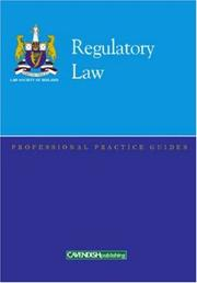 Cover of: Regulatory Law Professional Practice Guide (Professional Practice Guides) | Law Society of Ireland