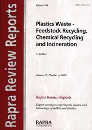 Cover of: Plastics Waste - Feedstock Recycling, Chemical Recycling and Incineration (Rapra Review Reports) | A Tukker