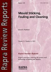 Cover of: Mould Sticking, Fouling And Cleaning (Rapra Review Reports) by D. E. Packham