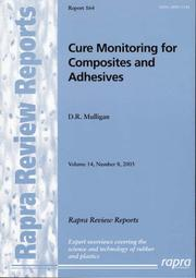 Cover of: Cure Monitoring for Composites And Adhesives (Rapra Review Reports) | D. Mulligan