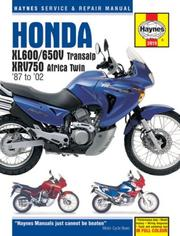 Cover of: Honda XL600/650V Transalp, XRV750 Africa Twin '87 to '02 | John Harold Haynes