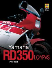 Cover of: Yamaha RD350LC/YPVS (Haynes Great Bikes) | Phil West