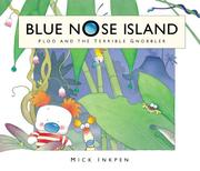 Cover of: Ploo and the Terrible Gnobbler (Blue Nose Island) | Mick Inkpen