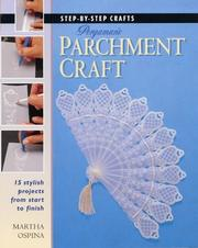 Cover of: Step by Step Pergamano Parchment Craft | Martha Ospina