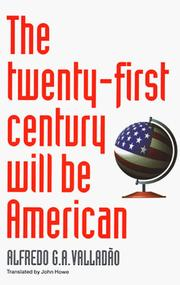 Cover of: The Twenty-First Century Will Be American | Alfredo Valladao