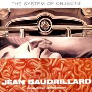 Cover of: The system of objects | Jean Baudrillard