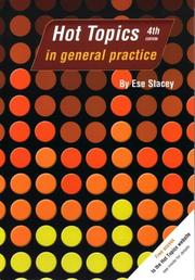 Cover of: Hottopics in General Practice (Hot Topics) | E. Stacey