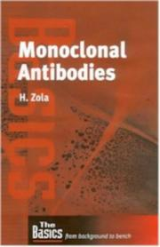 Cover of: Monoclonal Antibodies (Basics (Bios Scientific Publishers).) | Heddy Zola