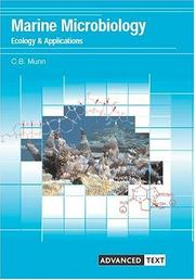 Cover of: Marine microbiology | C. B. Munn