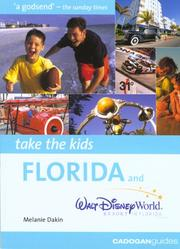 Cover of: Take the Kids Florida & Walt Disney World Resort (Take the Kids - Cadogan) | Melanie Dakin