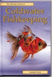 Cover of: COLDWATER FISHKEEPING | Andrew Eade
