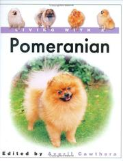 Cover of: Living with a Pomeranian (Living With a) | Avril Cawthera