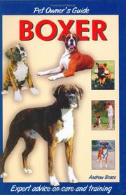 Cover of: Pet Owner's Guide to the Boxer (Pet Owners Guide) | Andrew H. Brace