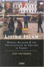 Cover of: Living Islam | Ayse Saktanber