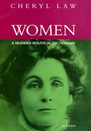 Cover of: Women, a modern political dictionary by Cheryl Law