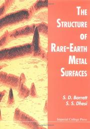 Cover of: The structure of rare-earth metal surfaces | S. D. Barrett
