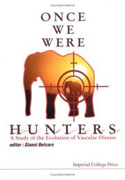 Cover of: Once We Were Hunters | Gianni Belcaro