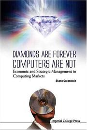 Cover of: Diamonds Are Forever, Computers Are Not | Shane M. Greenstein