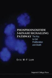 Cover of: Phosphoinositide 3-kinase Signalling Pathway | Eric W-F Lam