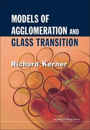 Cover of: Models of Agglomeration and Glass Transition | Richard Kerner