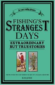 Cover of: Fishing's Strangest Days | Tom Quinn