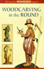 Cover of: Understanding Woodcarving in the Round | Woodcarving Magazine
