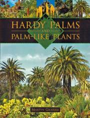 Cover of: Hardy palms and palm-like plants by Martyn Graham