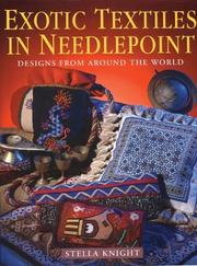 Cover of: Exotic Textiles in Needlepoint by Stella Knight