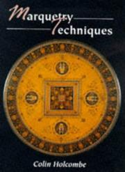 Cover of: Marquetry Techniques (Manual of Techniques) | Colin Holcombe