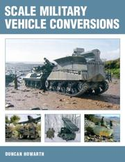 Cover of: Scale Military Vehicle Conversions | Duncan Howarth
