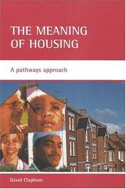 Cover of: The Meaning Of Housing | David Clapham