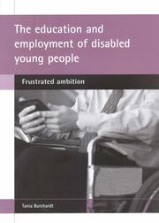 Cover of: The Education and Employment of Disabled Young People | Tania Burchardt