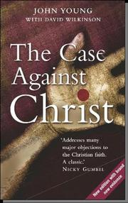 Cover of: The Case Against Christ | John Young