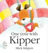 Cover of: One Year with Kipper | Mick Inkpen