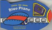 Cover of: Blue Plane (Match the Shape) | Sherman Jane