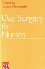 Cover of: Day Surgery for Nurses | Louise Markanday
