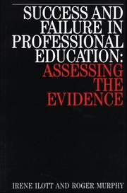 Cover of: Success and Failure in Professional Education | Irene Iiott