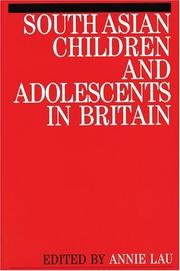 Cover of: South Asian Children and Adolescents in Britain | Annie Christine Lau
