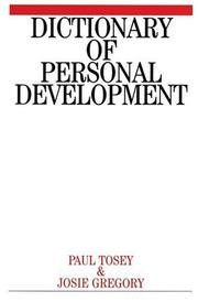 Cover of: Dictionary of personal development | Paul Tosey, Josie Gregory