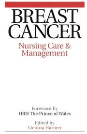 Cover of: Breast cancer nursing | Victoria Harmer
