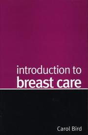 Cover of: Introduction to Breast Care | Carol Bird